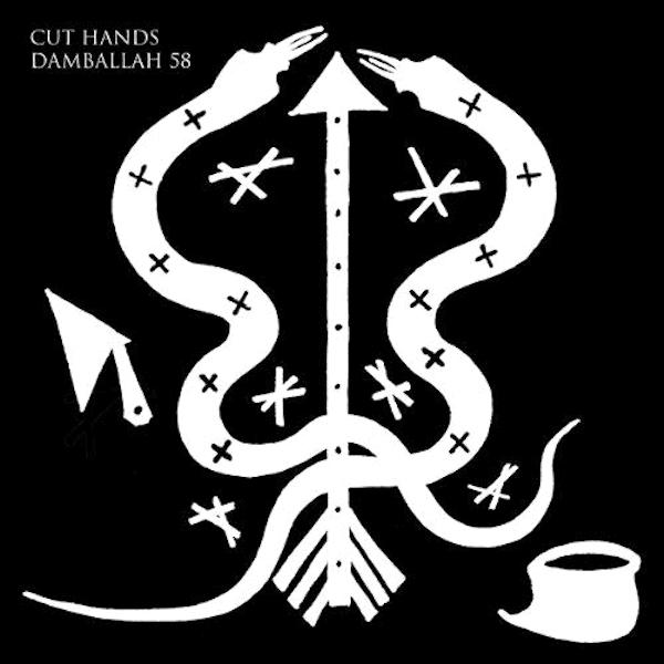 CUT HANDS / Damballah 58 (12 inch) - sleeve image