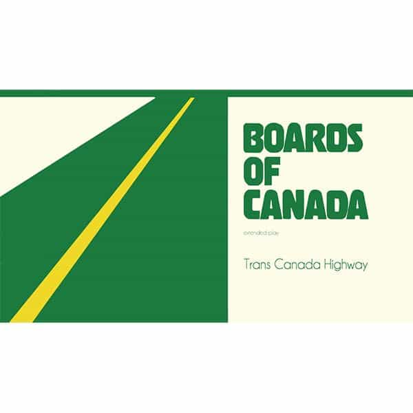 BOARDS OF CANADA / Trans Canada Highway (12inch+DL)