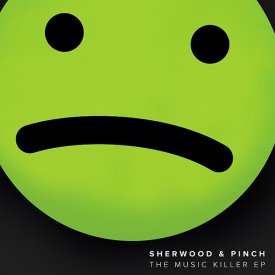 SHERWOOD & PINCH / Music Killer (12inch)