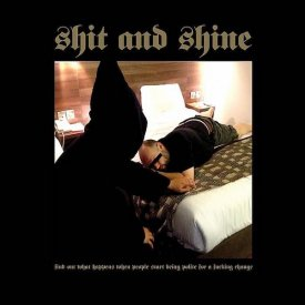 SHIT & SHINE / Find Out What Happens When People Start Being Polite For a Fucking  Change (12