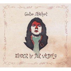 GUNTER SCHICKERT / Kinder in der Wildnis (CD)