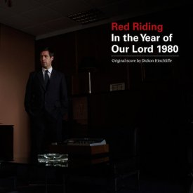 DICKON HINCHLIFFE / Red Riding: In The Year Of Our Lord 1980 (LP)