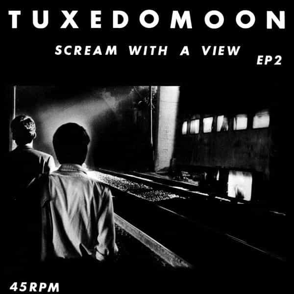 TUXEDOMOON / Scream With A View (12 inch)