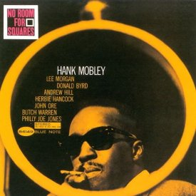 HANK MOBLEY / No Room For Square (LP)