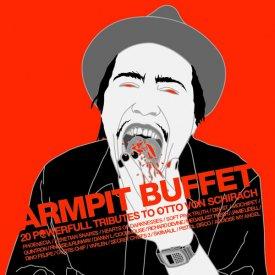 OTTO VON SCHIRACH / Armpit Buffet (CD)