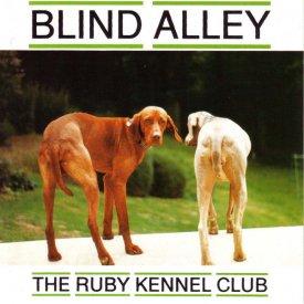 BLIND ALLEY / The Ruby Kennel Club (CD)