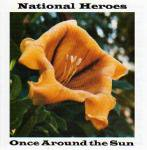 NATIONAL HEROES / Once Around The Sun (CD)