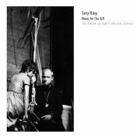 TERRY RILEY / Music For The Gift (CD)