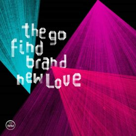 THE GO FIND / Brand New Love (CD)