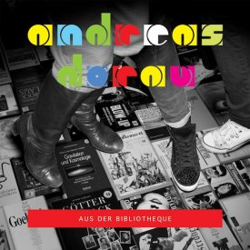 ANDREAS DORAU / Aus Der Bibliotheque (CD)