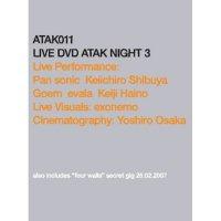 PAN SONIC, KEIICHIRO SHIBUYA, GOEM, EVALA, KEIJI HAINO / Live DVD Atak Night 3 (DVD)