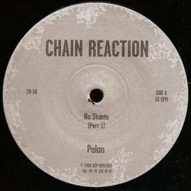 PELON / No Stunts (12 inch)