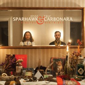 JESSE SPARHAWK & ERIC CARBONARA / Tributes & Diatribes (CD)