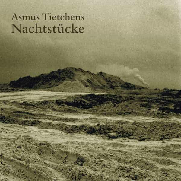ASMUS TIETCHENS / Nachtstucke (CD)