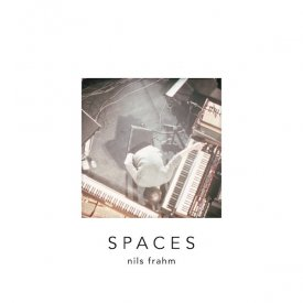 NILS FRAHM / Spaces (CD/2LP)