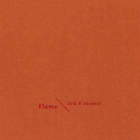 ERIK K. SKODVIN / Flame (CD)