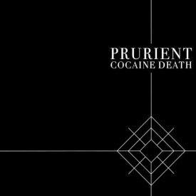 PRURIENT / Cocaine Death (LP)