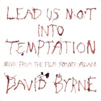 DAVID BYRNE / Lead Us Not Into Temptation - Music From The Film Young Adam (LP)