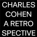 CHARLES COHEN / A Retrospective (2CD)