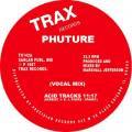 PHUTURE / Acid Tracks (12 inch)
