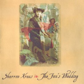 SHARRON KRAUS / The Fox's Wedding (CD)