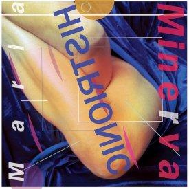 MARIA MINERVA / Histrionic (LP)