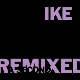 IKE YARD / Remixed (CD)