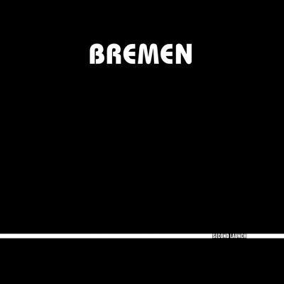 BREMEN / Second Launch (2LP)