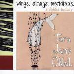 TARA JANE O'NEIL / wings.strings.meridians.