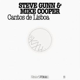 STEVE GUNN & MIKE COOPER / Cantos De Lisboa (LP+DL)