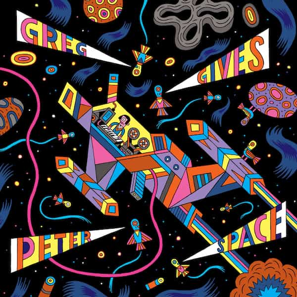 GREG GIVES PETER SPACE / Greg Gives Peter Space (LP) - sleeve image