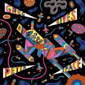 GREG GIVES PETER SPACE / Greg Gives Peter Space (LP)