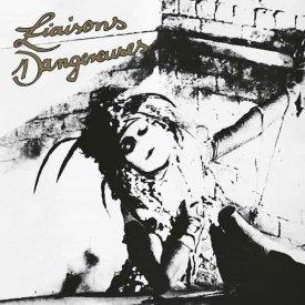 LIAISONS DANGEREUSES / Liaisons Dangereuses (CD/LP)
