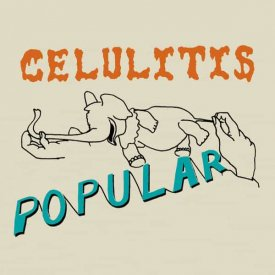 DICK EL DEMASIADO / Celulitis Popular (CD)