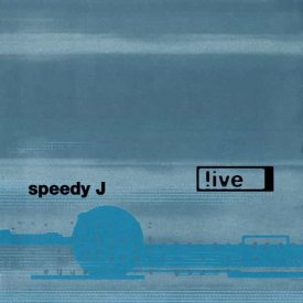 SPEEDY J / !ive (2LP)