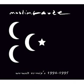 MUSLIMGAUZE / Un-used re-mix's 1994-1995 (CD)