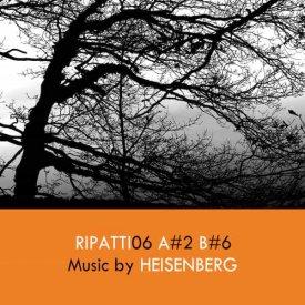 HEISENBERG / Ripatti06 (12 inch)
