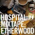 V.A. / Hospital Mixtape: ETHERWOOD (CD)