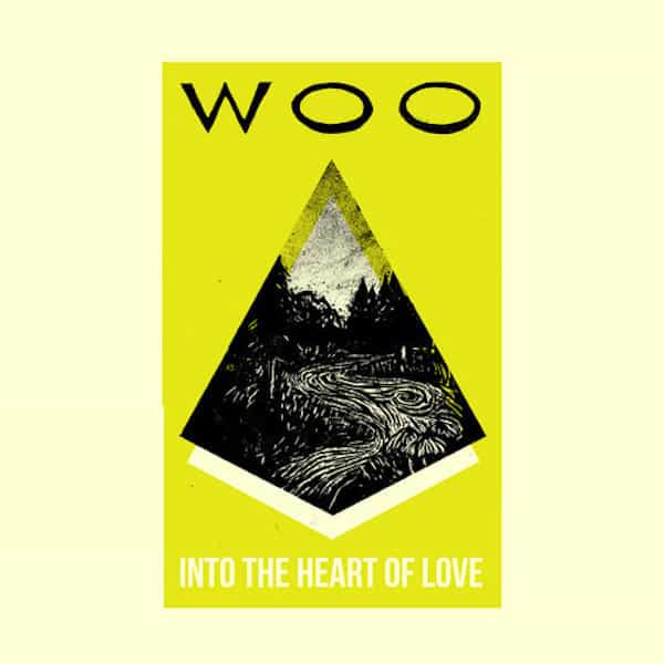 WOO / Into The Heart Of Love (CD/LP)