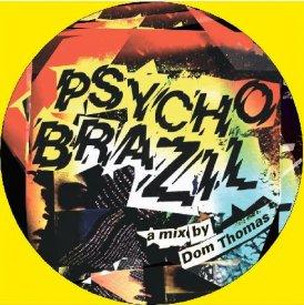 DOM THOMAS / Psycho Brazil (CD-R)