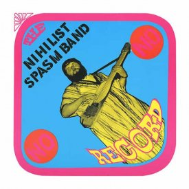 THE NIHILIST SPASM BAND / No Record (LP)
