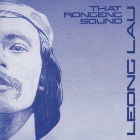 LEONG LAU / That Rongeng Sound (LP)