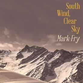 MARK FRY / South Wind, Clear Sky (CD/LP)