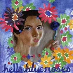 HELLO BLUE ROSES / The Portrait Is Finished and I Have Failed To Capture Your Beauty (CD)