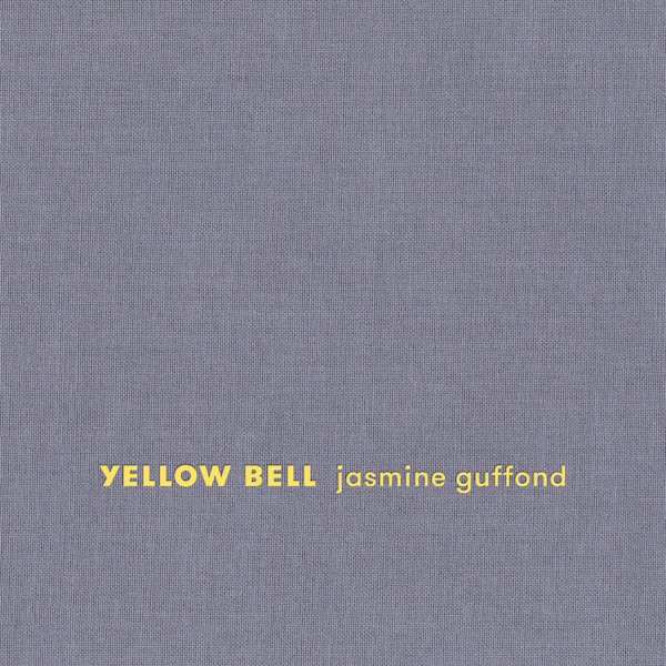 JASMINE GUFFOND / Yellow Bell (CD/LP)