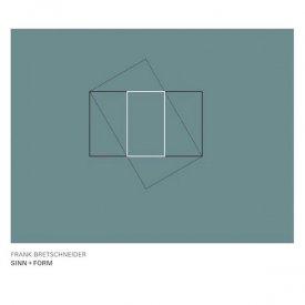 FRANK BRETSCHNEIDER / Sinn + Form (CD)