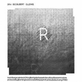 B.C. GILBERT + G. LEWIS / 3R4 (LP)