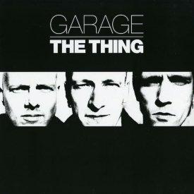 THE THING / Garage (LP)