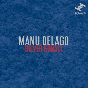 MANU DELAGO / Silver Kobalt (LP+DL)