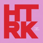 HTRK / Marry Me Tonight (LP)